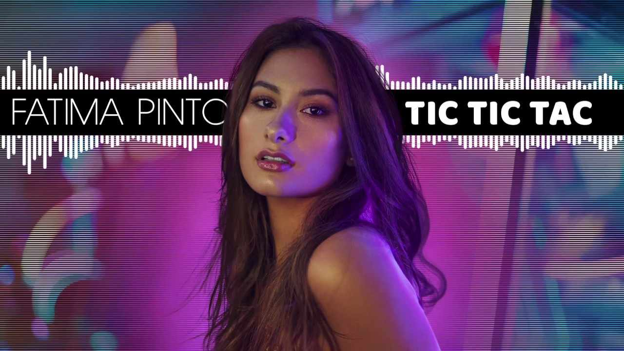 Ftima Pinto Releases Tic Tic Tac Her First Song In Spanish Q